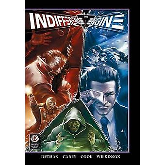 The Indifference Engine A Holographic Novel by Dethan & Cy