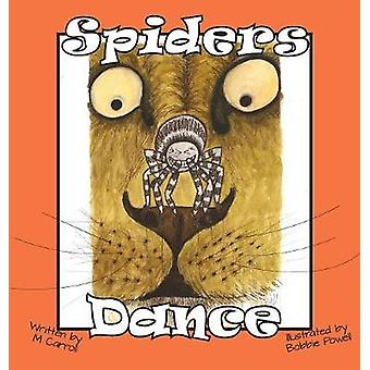 Spiders Dance by Carroll & M