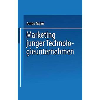 Marketing junger Technologieunternehmen by Meier & Anton