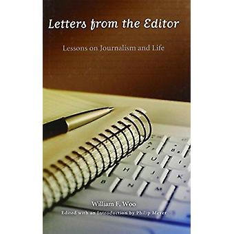 Letters from the Editor - Lessons on Journalism and Life by William F.
