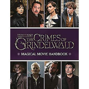 Fantastic Beasts - The Crimes of Grindelwald - Magical Movie Handbook b