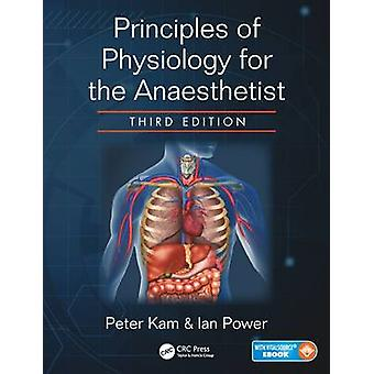 Principles of Physiology for the Anaesthetist (3rd Revised edition) b