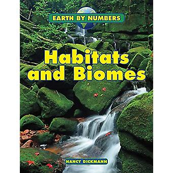 Habitats and Biomes by Nancy Dickmann - 9781474765459 Book