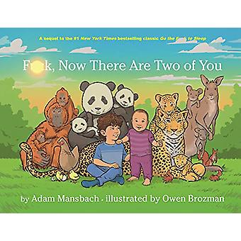 Fuck - Now There Are Two of You by Adam Mansbach - 9781786899484 Book