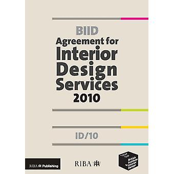 BIID Agreement for Interior Design Services - ID/10 - 2010 - 9781859463