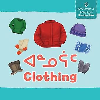 Clothing (Inuktitut/English) by Inhabit Education - 9780228701736 Book
