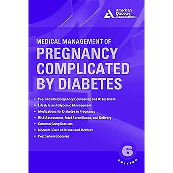Medical Management of Pregnancy Complicated by Diabetes by Werner - 9