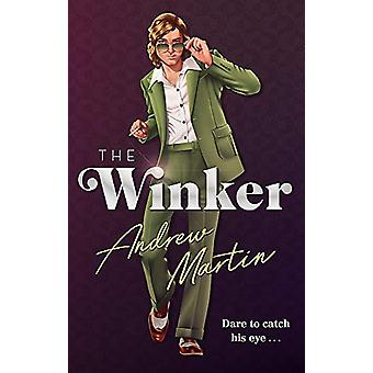 The Winker by Andrew Martin - 9781472153982 Book