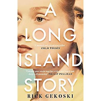 A Long Island Story by Rick Gekoski - 9781786893437 Book