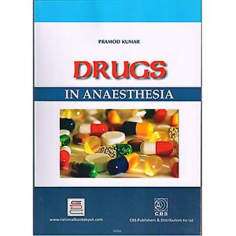 Drugs in Anaesthesia by P. Kumar - 9789380206974 Book