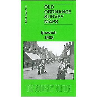 Ipswich 1902 - Suffolk Sheet 75.11 by Frank Grace - 9780850549850 Book