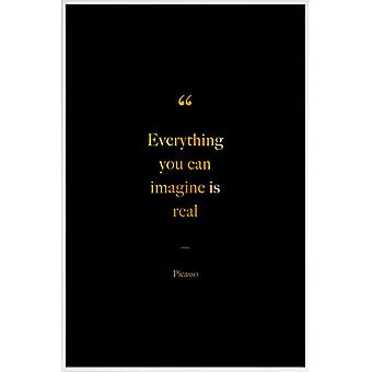 JUNIQE Print - Gold Everything You Can Imagine Is Real - Painter & Artist Poster in Goud en Zwart