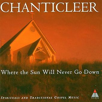 Chanticleer - Where the Sun Will Never Go Down [CD] USA import