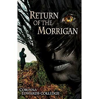 Return of the Morrigan by Corinna Edwards-Colledge - 9781999913717 Bo