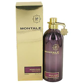 Montale Aoud koskaan Eau De Parfum Spray (Unisex) By Montale 3,4 oz Eau De Parfum Spray