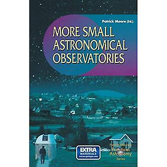 More Small Astronomical Observatories (Patrick Moore's Practical Astronomy)