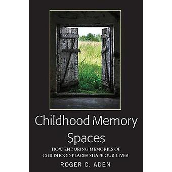 Childhood Memory Spaces
