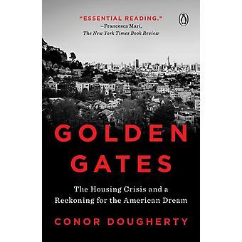 Golden Gates by Conor Dougherty