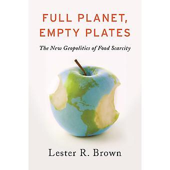 Full Planet Tomma Tallrikar av Lester R. Brown