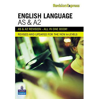 Revision Express AS and A2 English Language by Gardiner & Alan