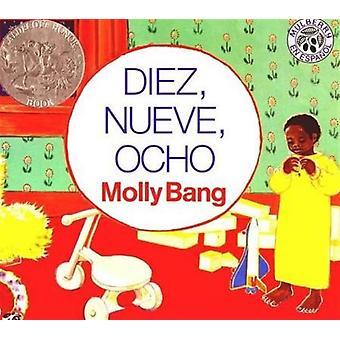 Diez Nueve Ocho av Molly Bang