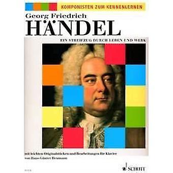 Händel: Ein Streifzug durch Leben und Werk
