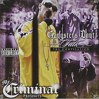 Mr Criminal - Gangsters Dont Talk [CD] USA import