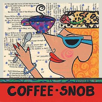 Kaffe snobb affisch Skriv av Susan Kline (8 x 8)