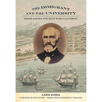 移民と大学 - Peder Sather ゴールド ラッシュ Californ