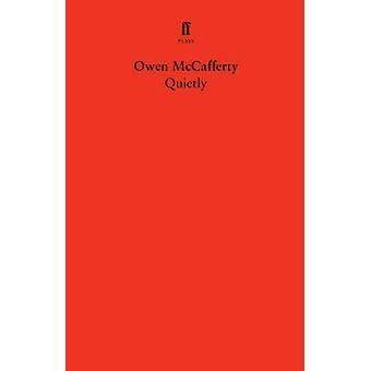 Tranquillamente (principale) di Owen McCafferty - 9780571299430 libro