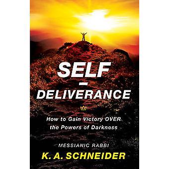 Self-Deliverance - hvordan å få seier Over krefter mørket etter