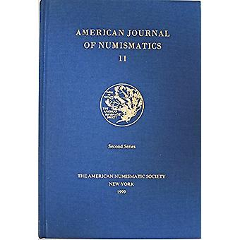 American (AJN 11) Journal of Numismatics 2001 by Richard G. McAlee -