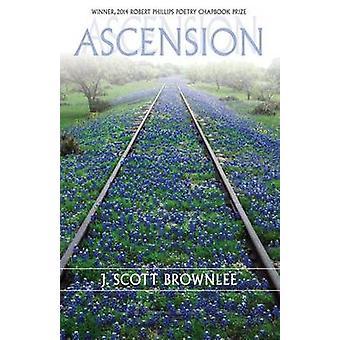 Uppstigningen av J. Scott Brownlee - 9781680030457 bok