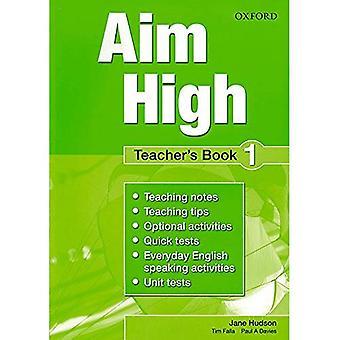 Visez haut: Niveau 1: livre du professeur: un nouveau cours secondaire qui aide les étudiants à devenir efficace, indépendante...