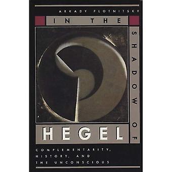 All'ombra di Hegel: complementarità, la storia e l'inconscio