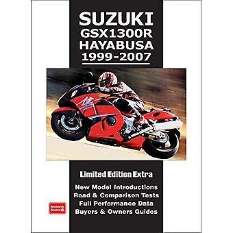 Suzuki GSX1300R Hayabusa 1999-2007 (Brooklands Books Road Test Series): New Model Introductions. Road and Comparison Tests. Full Performance Data. Buyers and Owners Guide (Limited Edition Extra) [Illustrated]