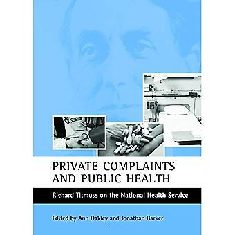 Beschwerden der privaten und der öffentlichen Gesundheit