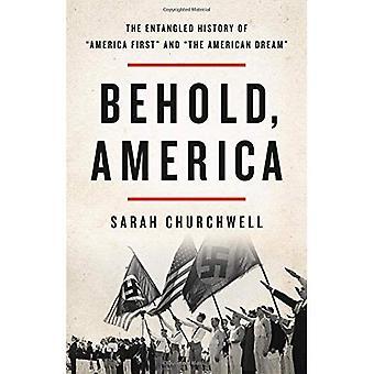 Voici, Amérique: L'histoire entremêlée de \