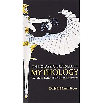 Mitologia: Contos intemporais de deuses e heróis