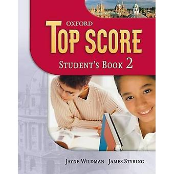 Top Score 2 - Student's Book by Michael Duckworth - Paul Kelly - Kathy