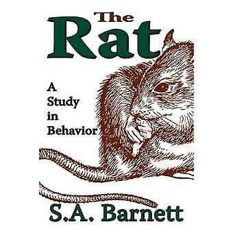 The Rat A Study in Behavior by Barnett & S. Anthony