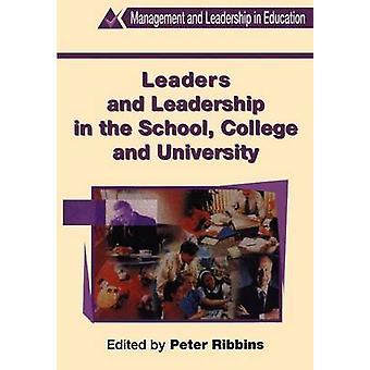 指導者、Ribbins ・ ピーターによって学校におけるリーダーシップ