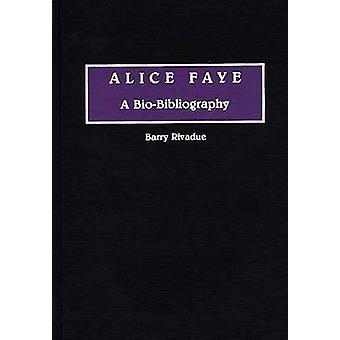Alice Faye A Biobibliografia por Rivadue & Barry