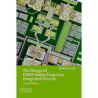 Diseño de circuitos integrados CMOS RadioFrequency por Thomas H Lee