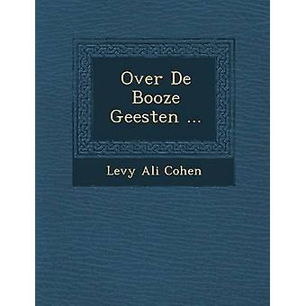 Over De Booze Geesten ... by Cohen & Levy Ali