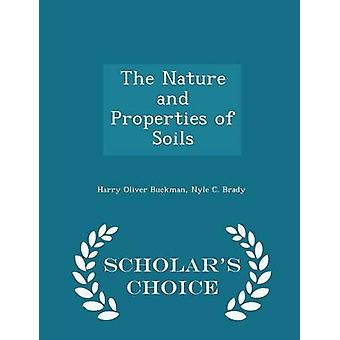 La Nature et les propriétés des sols Scholars Choice édition par Buckman & Harry Oliver