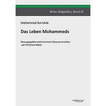 Das Leben Mohammeds by Ishak & Mohammed Ibn