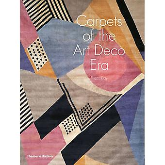 Carpets of the Art Deco Era (abridged edition) by Susan Day - Yves Mi