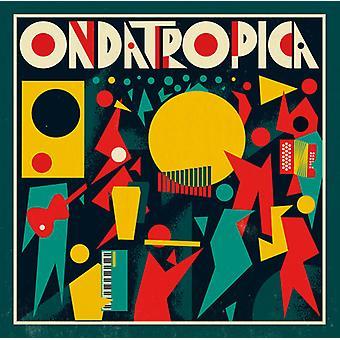 Ondatropica - Ondatropica [CD] USA import