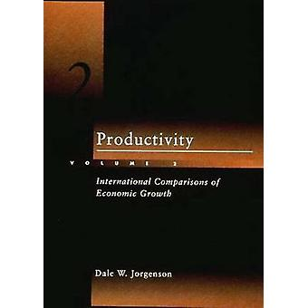 Productivity - Volume 2 - International Comparisons of Economic Growth